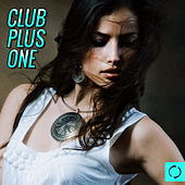 Play & Download Club Plus One by Various Artists | Napster