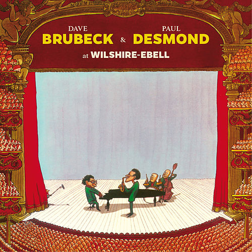 Play & Download Dave Brubeck & Paul Desmond at Wilshire-Ebell (Live) [Bonus Track Version] by Paul Desmond | Napster