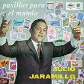 Pasillos para el Mundo by Julio Jaramillo