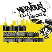 Play & Download It Makes A Difference by Kim English | Napster