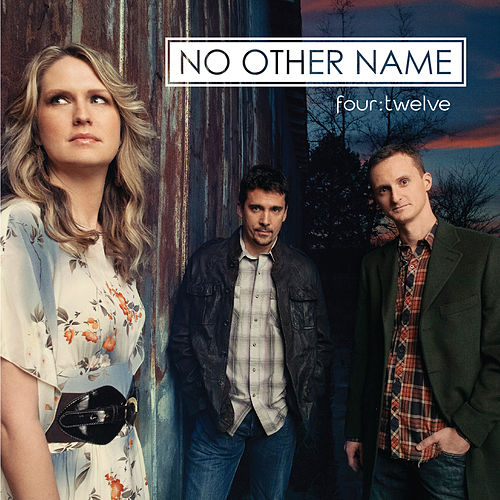 Play & Download Four:Twelve by No Other Name | Napster