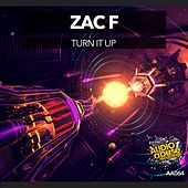 Play & Download Turn It Up by Zac F | Napster