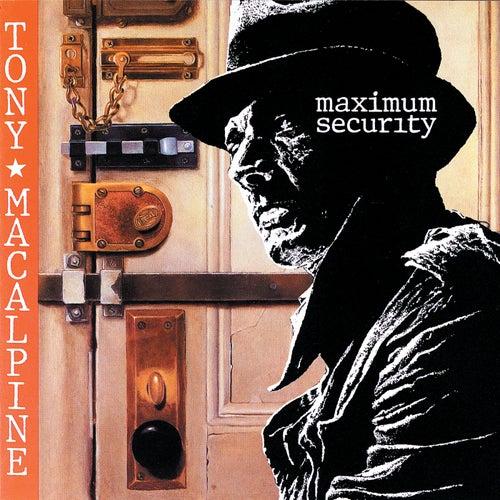 Maximum Security by Tony MacAlpine
