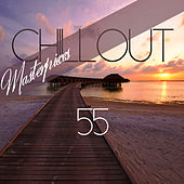 55 Chillout Masterpieces by Various Artists