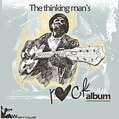 The Thinking Man's Rock Album by Various Artists