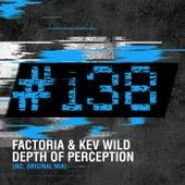 Depth Of Perception by La Factoria