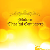 Modern Classical Composers by Various Artists