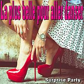 Play & Download La plus belle pour aller danser (Surprise party) by Various Artists | Napster