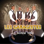 Play & Download La bonne note by Les Garagistes | Napster