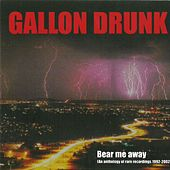 Play & Download Bear Me Away by Gallon Drunk | Napster