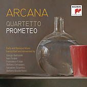 Play & Download Arcana by Quartetto Prometeo | Napster