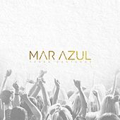 Play & Download Todos Cantamos by Mar Azul | Napster