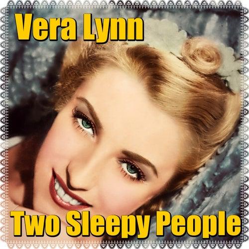 Two Sleepy People by Vera Lynn