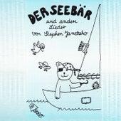 Play & Download Der Seebär und andere Lieder by Stephen Janetzko | Napster