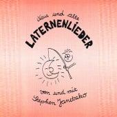 Play & Download Neue und alte Laternenlieder by Stephen Janetzko | Napster