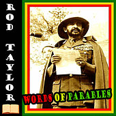 Words of Parables by Rod Taylor