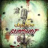 Play & Download Gunshot by Daphne | Napster