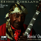 Play & Download Movin' On by Eddie Kirkland | Napster
