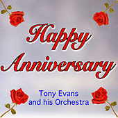 Play & Download Happy Anniversary by Tony Evans | Napster
