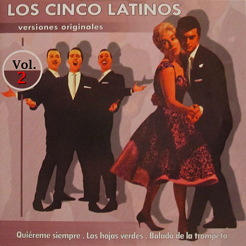 Play & Download Versiones Originales Vol.2 by Los Cinco Latinos | Napster
