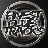 Play & Download Finest Club Tracks by Various Artists | Napster