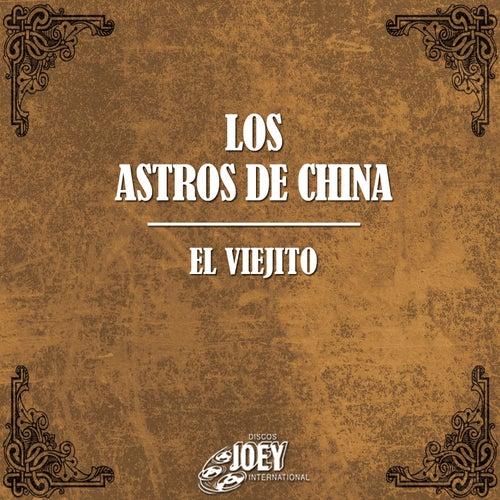 Play & Download El Viejito by Los Astros de China | Napster