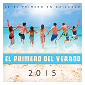 Play & Download Primero del Verano 2015 by The Harmony Group | Napster
