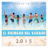 Primero del Verano 2015 by The Harmony Group