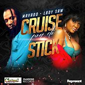 Play & Download Mavado & Lady Saw-Cruise Pon Di Stick (Claims Records slash Mansions Records) by Mavado | Napster