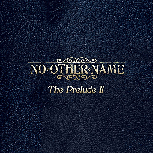 Play & Download Prelude II by No Other Name | Napster