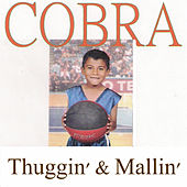 Play & Download Thuggin' & Mallin' by Cobra | Napster