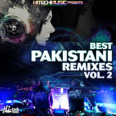 Best Pakistani Remixes, Vol. 2 by Various Artists