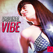 Original Vibe by Various Artists