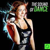 Play & Download The Sound of Dance by Various Artists | Napster