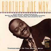 Play & Download Thunderbolt Of The Middle West by Brother Joe May | Napster