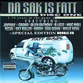 Play & Download Da Sak Is Fatt: Disc One by Various Artists | Napster