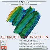 Play & Download Aufbruch und Tradition by Emma Schmidt | Napster