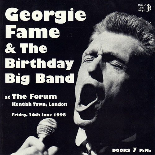 Play & Download Georgie Fame & The Birthday Big Band by Georgie Fame | Napster