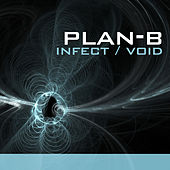 Play & Download Infekt , Void by Plan B | Napster