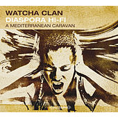 Play & Download Diaspora Hi-Fi A Mediterranean Caravan by Watcha Clan | Napster