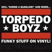 Play & Download Funky Stuff On Vinyl by Torpedo Boyz | Napster