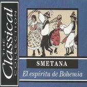 The Classical Collection - Smetana - El espíritu de Bohemia by Various Artists