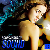 Play & Download Sourranded by Sound by Various Artists | Napster