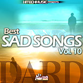Dard - Best Sad Songs, Vol. 10 by Various Artists
