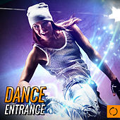 Dance Entrance by Various Artists