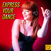 Express Your Dance by Various Artists