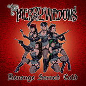 Play & Download Revenge Served Cold by Thee Merry Widows | Napster