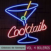 Play & Download Clásicos de Siempre, Vol. 4 Boleros by Various Artists | Napster