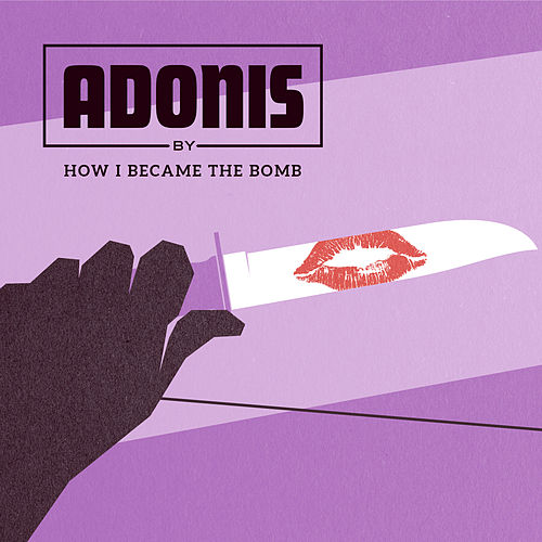Play & Download Adonis by How I Became The Bomb | Napster