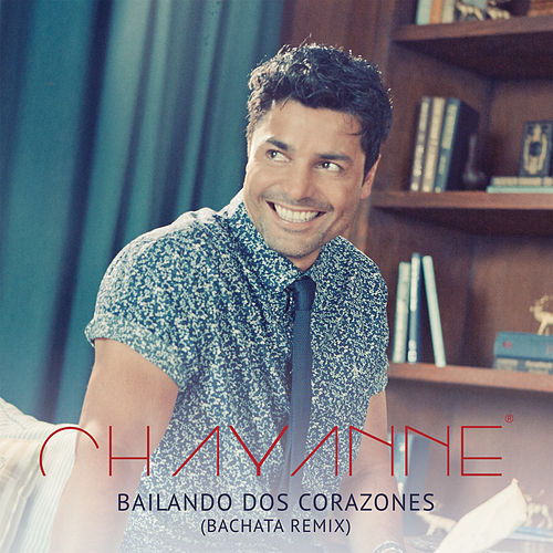 Play & Download Bailando Dos Corazones (Bachata Remix) by Chayanne | Napster